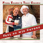 Play & Download Fast so wie Caruso by Frank Zander | Napster