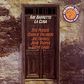 Play & Download La Cuna by Ray Barretto | Napster