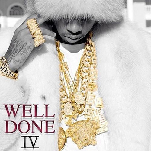 Play & Download Well Done 4 by Tyga | Napster