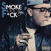 Play & Download Smoke and F*ck - Single by Baeza | Napster