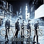 Play & Download City Lights by MissionSix | Napster