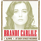 Play & Download Live At Easy Street Records by Brandi Carlile | Napster