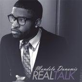 The Real Talk by Mandela Dunamis