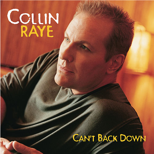 Play & Download Can't Back Down by Collin Raye | Napster