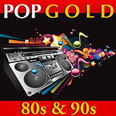 Pop Gold - 80s and 90s by Various Artists