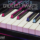 Play & Download The World's Greatest Pianists, Volume Two by Various Artists | Napster