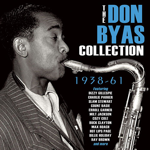 Play & Download The Don Byas Collection 1939-61 by Various Artists | Napster