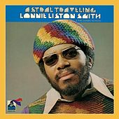 Play & Download Astral Traveling by Lonnie Liston Smith | Napster