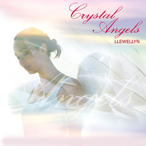 Play & Download Crystal Angels by Llewellyn | Napster