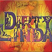 Play & Download Dirty Linda by The Day | Napster