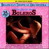 Plays Boleros by Brazilian Tropical Orchestra