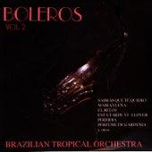 Boleros Vol. 2 by Brazilian Tropical Orchestra