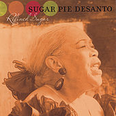 Play & Download Refined Sugar by Sugar Pie DeSanto | Napster