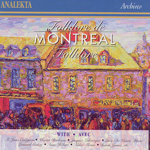 Play & Download Folklore de Montreal by Various Artists | Napster