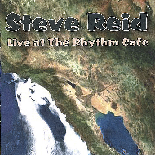 Play & Download Steve Reid Live at the Rhythm Cafe by Steve Reid | Napster