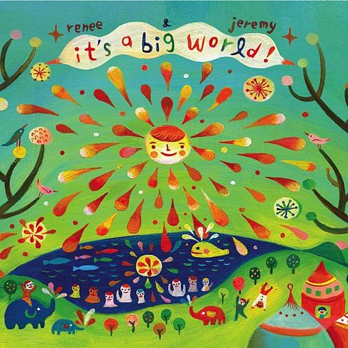 Play & Download It's A Big World by Renee & Jeremy | Napster