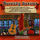 Play & Download Burning Desires by Frank Corrales | Napster