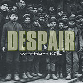 Play & Download Pattern Life by Despair | Napster