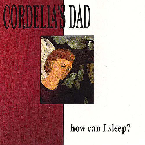 Play & Download How Can I Sleep? by Cordelia's Dad | Napster