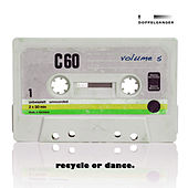 Play & Download Recycle or Dance, Vol. 5 by Various Artists | Napster