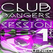 Play & Download Club Bangers Session 1 by Various Artists | Napster