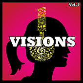 Visions, Vol. 05 by Various Artists