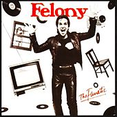Play & Download The Fanatic by Felony | Napster