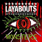 Play & Download Monsters by The Layabouts | Napster