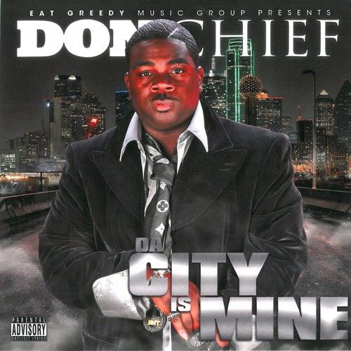Da City Is Mine by Big Chief