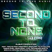 Play & Download Second To None... So Far by Various Artists | Napster