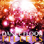 Dance Floor Fillers by Various Artists