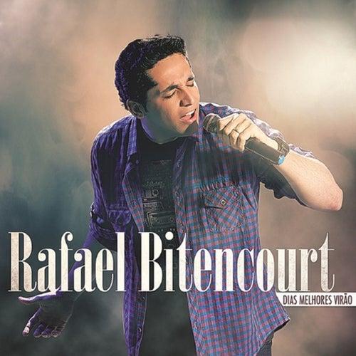Dias Melhores Virão de Rafael Bitencourt