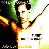 Funky Door Stomp by Robert Fairweather