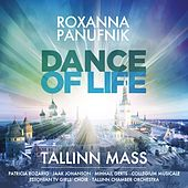 Play & Download Panufnik : Dance of Life - Tallinn Mass by Roxanna Panufnik | Napster