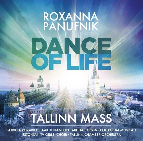 Play & Download Panufnik : Dance of Life - Tallinn Mass by Roxanna Panufnik | Napster