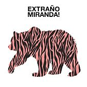 Play & Download Extraño by Miranda! | Napster