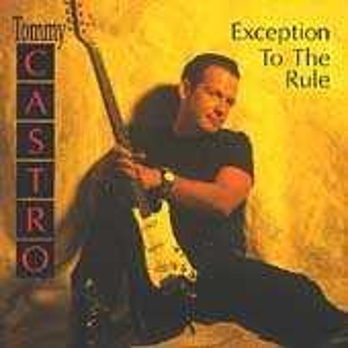 Play & Download Exception To The Rule by Tommy Castro | Napster