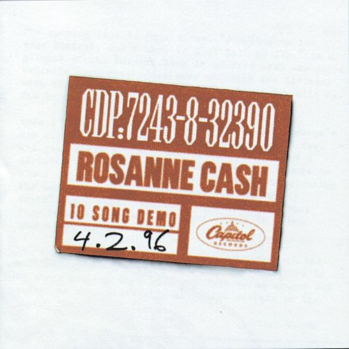 10 Song Demo by Rosanne Cash