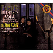 Play & Download Bartók: Bluebeard's Castle by Eva Marton; Samuel Ramey | Napster