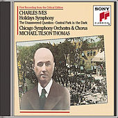 Play & Download Ives: Holidays (Symphony); The Unaswered Question; Central Park in the Dark by Chicago Symphony Orchestra | Napster
