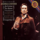 Play & Download Giordano: Andrea Chénier by Eva Marton; José Carreras | Napster