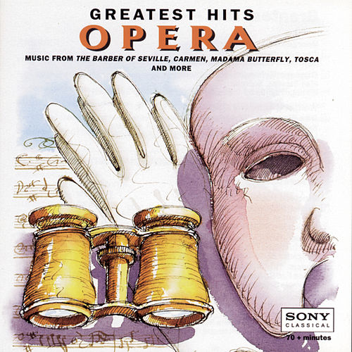 Greatest Hits: Opera by Various Artists