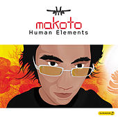 Play & Download Human Elements by Makoto | Napster