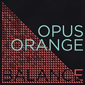Balance by Opus Orange