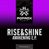 Play & Download Awakening EP by Rise And Shine | Napster