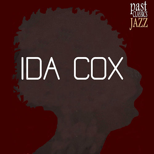 Play & Download Ida Cox by Ida Cox | Napster