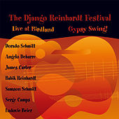 Play & Download The Django Reinhardt Festival - Gypsy Swing! by Angelo Debarre | Napster
