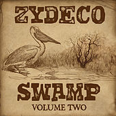 Play & Download Zydeco Swamp Vol. 2 by Various Artists | Napster