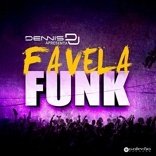 Play & Download Favela Funk, Pt. 1 by Various Artists | Napster