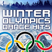 Play & Download Winter Olympics Dance Hits by Various Artists | Napster
